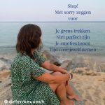 Stop met onnodige sorry's
